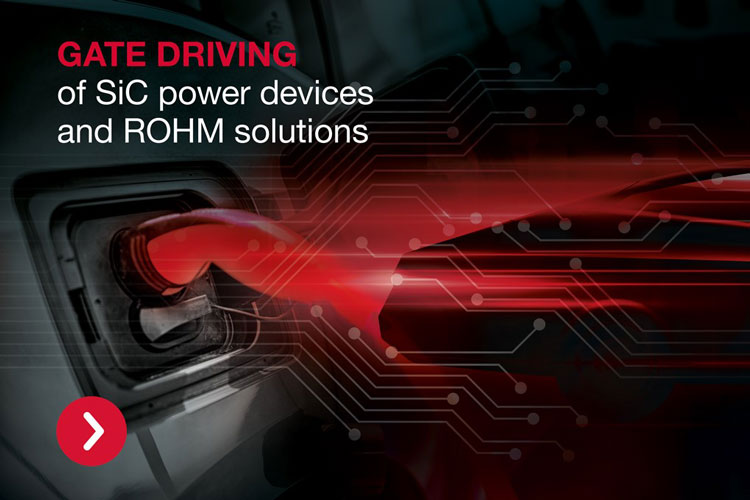 Gate driving of SIC power devices and ROHM solution