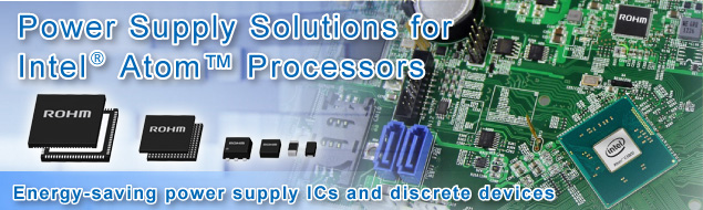 Power Supply Solutions for Intel® AtomTM Processors
