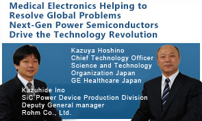 Medical Electronics Helping to Resolve Global Problems Next-Gen Power Semiconductors Drive the Technology Revolution