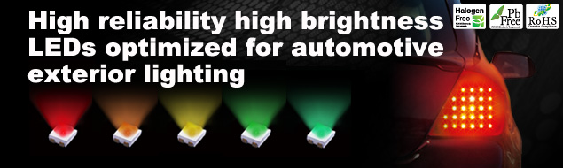 High reliability high brightness LEDs optimized for automotive exterior lighting