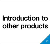 Introduction to other products