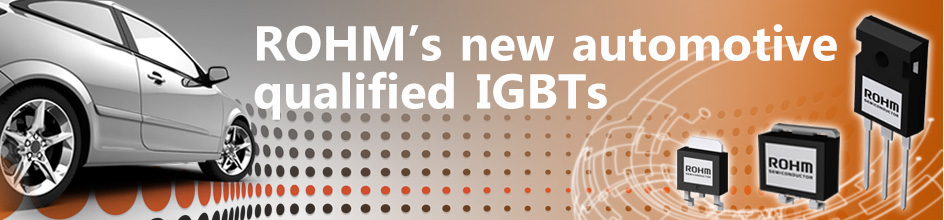 ROHM's new automotive qualified IGBTs