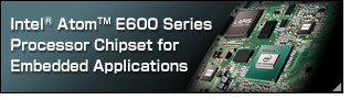 Chipset for Intel® Atom™ E600 Series Processors for Embedded Applications