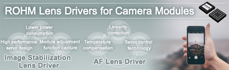 ROHM Lens Drivers for Camera Modules