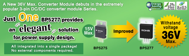 A New 36V Max. Converter Module debuts in the extremely popular 3-pin DC/DC converter module series.
