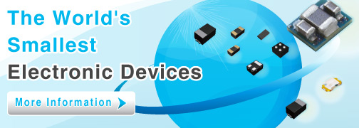 ROHM Offers the Smallest* Electronic Components in the Industry
